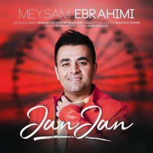 دانلود ریمیکس جدید میثم ابراهیمی به نام جان جان