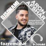 دانلود ریمیکس جدید ایرانی آرون افشار جانم باش