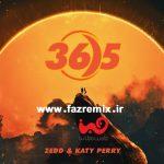 دانلود ریمیکس جدید Zedd و Katy Perry 365