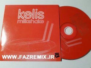 دانلود ریمیکس آهنگ Kelis به نام Milkshake