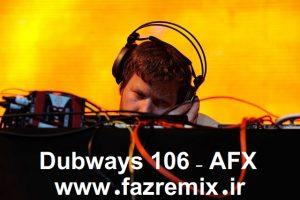 دانلود ریمیکس جدید AFX به نام دابویز 106