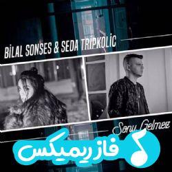 دانلود آهنگ جدید ترکی بلال سونسس و صدا تریپکولیچ به نام سونو گلمز