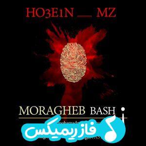Ho3e1n MZ- Moragheb bash